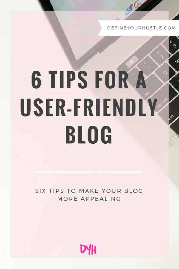 6 Tips for a User-Friendly Blog