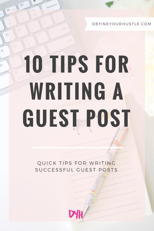 10 Tips for Writing a Guest Post