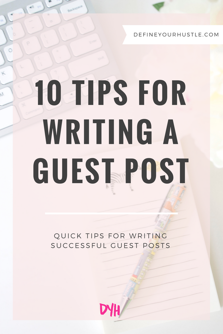 10 Tips for Writing a Guest Post Everyone Will Love