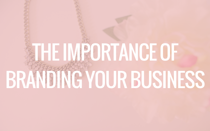 branding your business, how to brand your business, why you should brand your business, branding tips, branding advice