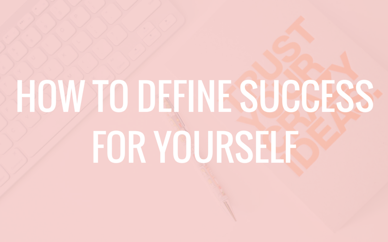 define successful for yourself, how to define success,, how to define successful for yourself, create your own definition of success