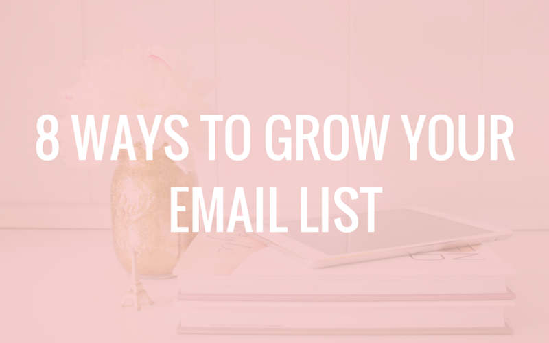 8 Ways to Grow Your Email List (& a FREE Download!)