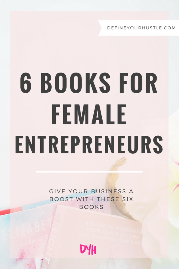 6 Books for Female Entrepreneurs