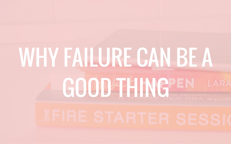Why Failure Can Be a Good Thing