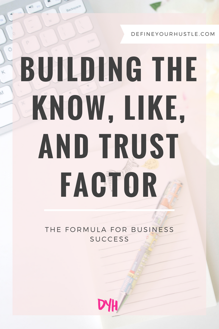 know, like, and trust factor