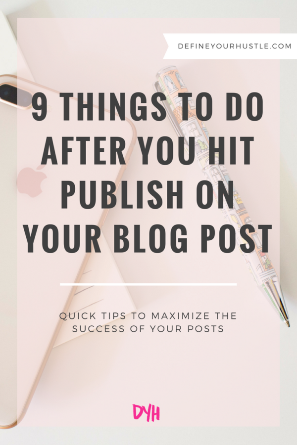 things to do after you hit publish, what to do after publishing a blog post