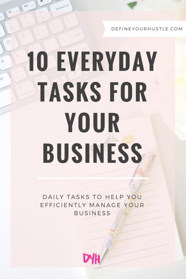 everyday tasks for your biz