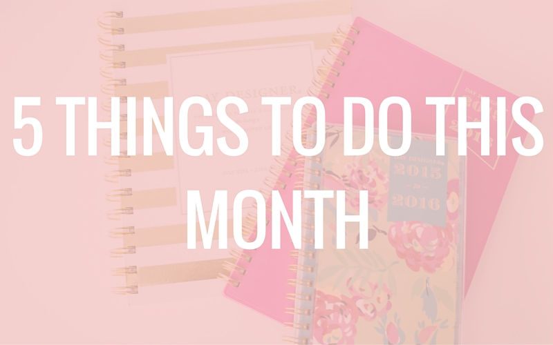 5 Things To Do This Month For Your Blog Biz The