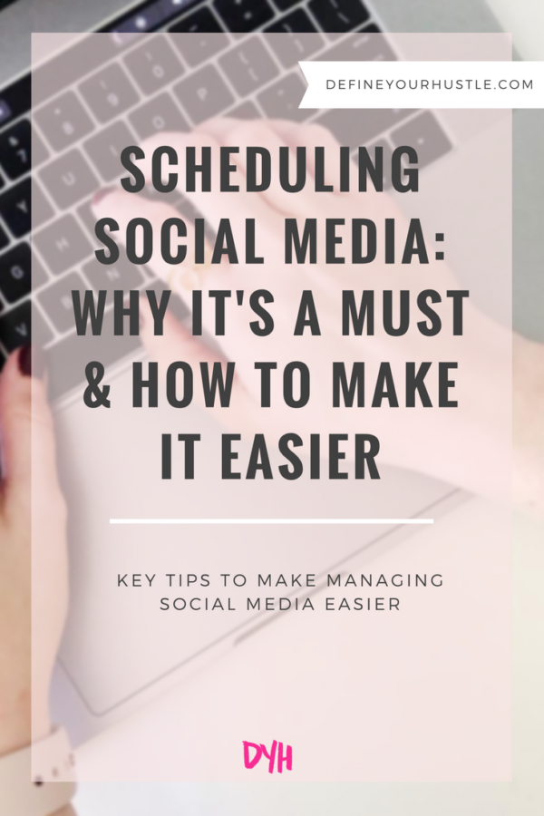 Scheduling Social Media: Why It's a Must + How to Make it Easier