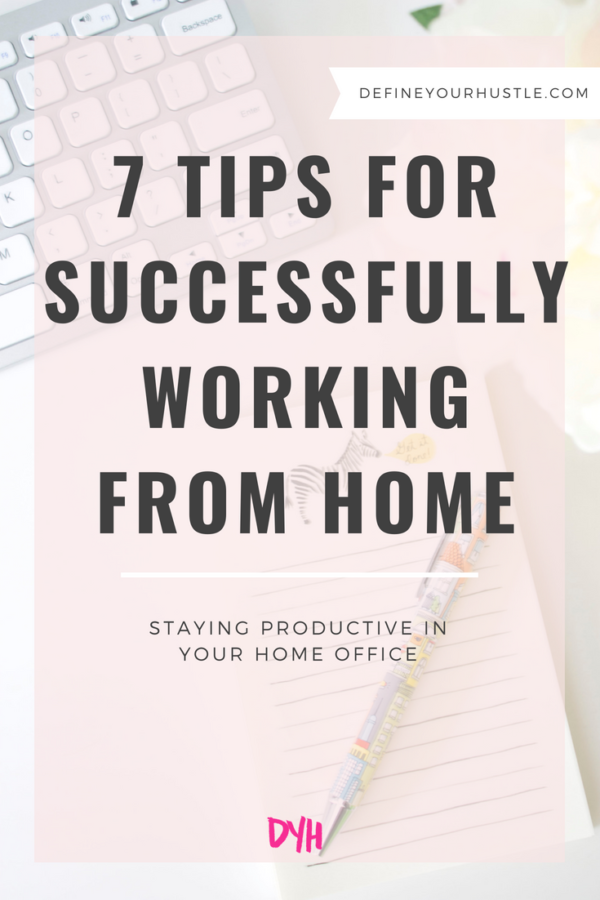 7 Tips for Successfully Working From Home