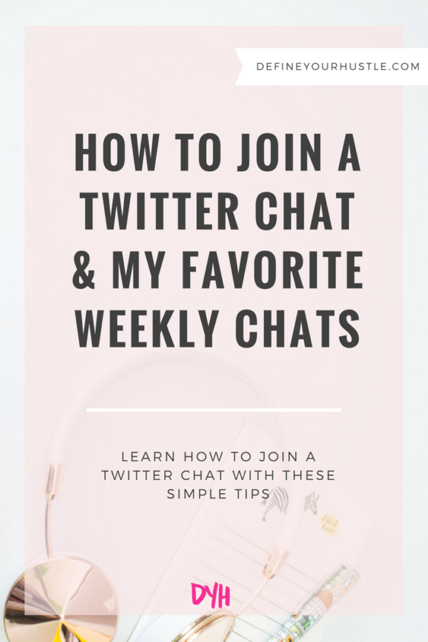 How to Join a Twitter Chat & My Favorite Weekly Chats