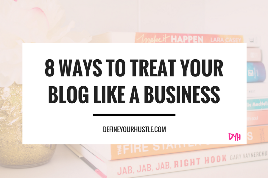 treat your blog like a business