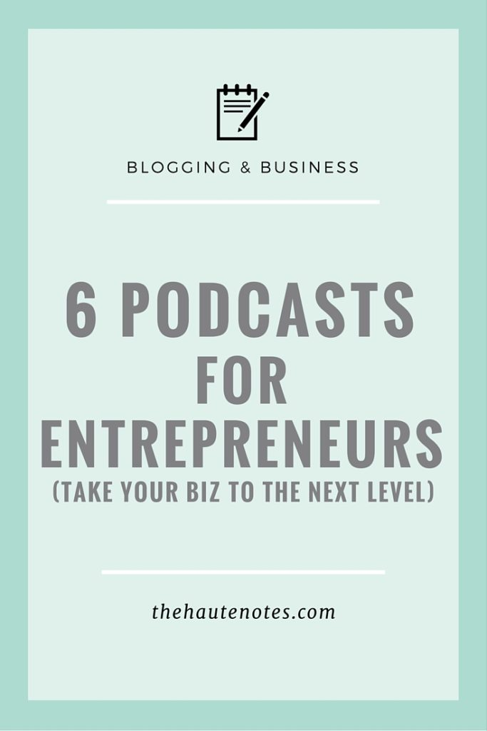 podcasts for entrepreneurs, podcasts for creatives, best podcasts, Being Boss, The Smart Passive Income Podcast, Elise Gets Crafty, The Mind Your Business Podcast, Make It Happen Podcast, Growth Bomb Podcast