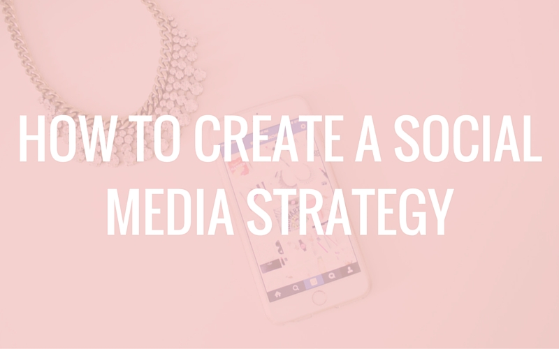 how to create a social media strategy pdf
