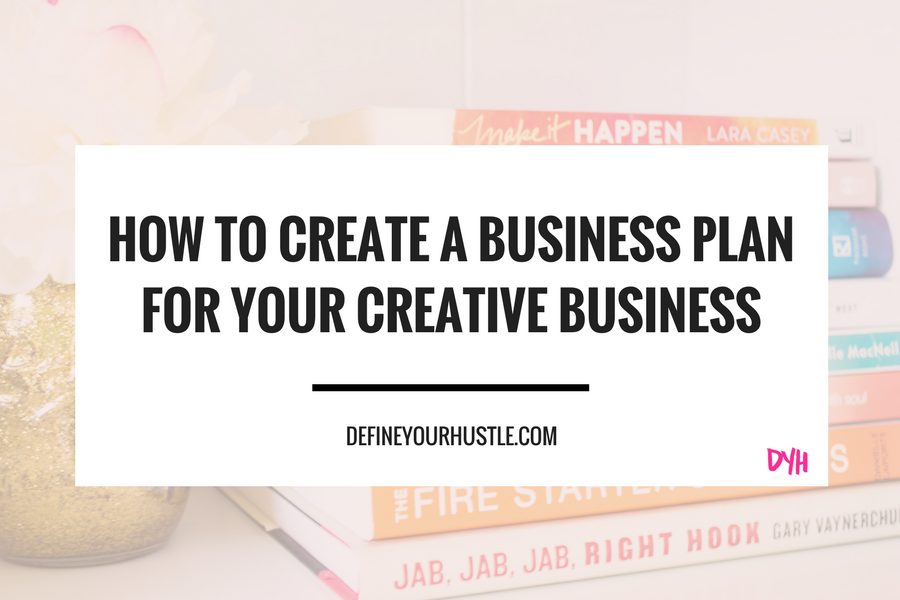 how to create a business plan, create a business plan, business plan for creatives