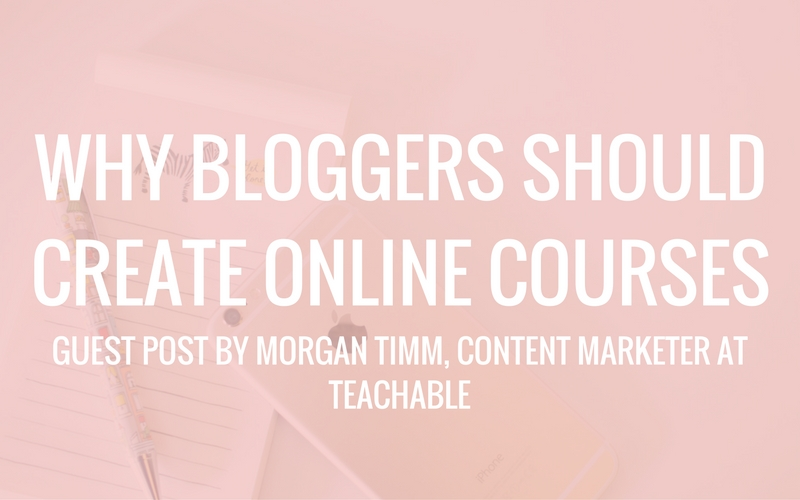 Why Bloggers Should Create Online Courses