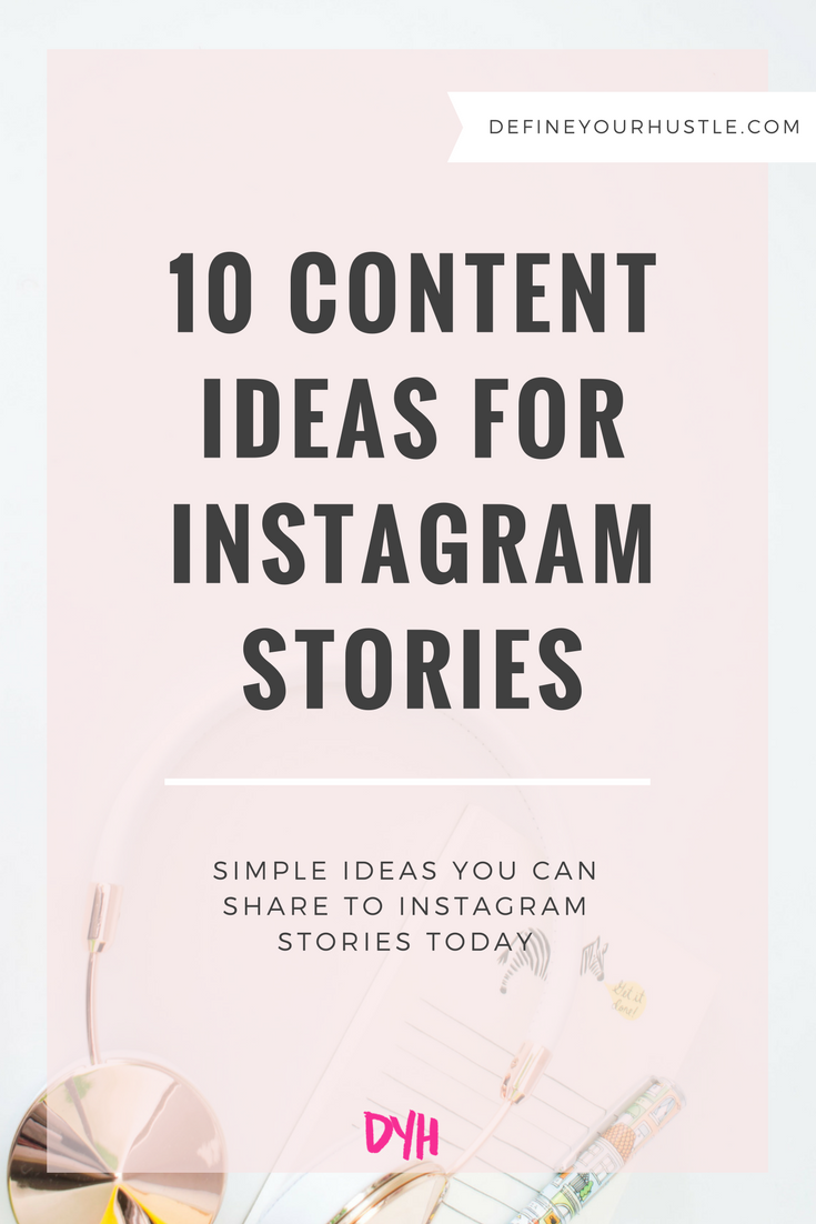content ideas for Instagram Stories