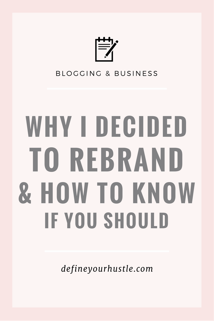 deciding to rebrand, how to know if you should rebrand