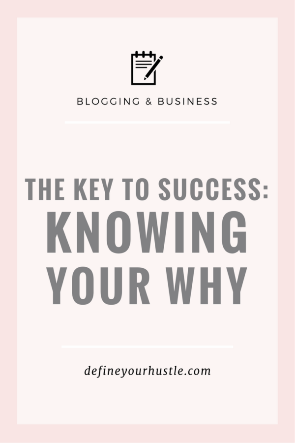 The Key to Success: Knowing Your Why