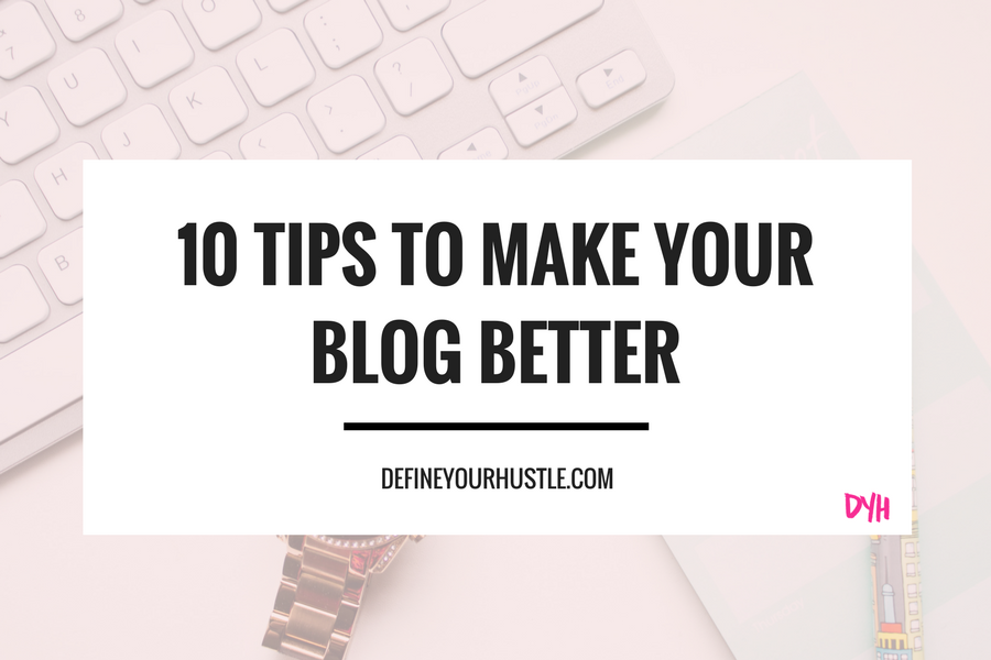 make your blog better