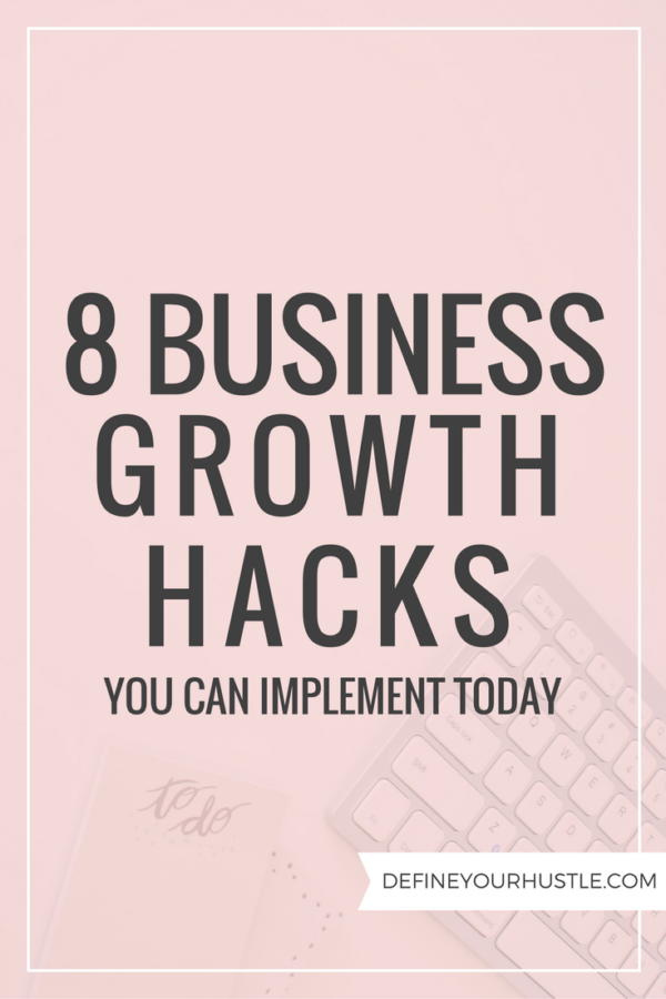 8 Business Growth Hacks You Can Implement Today