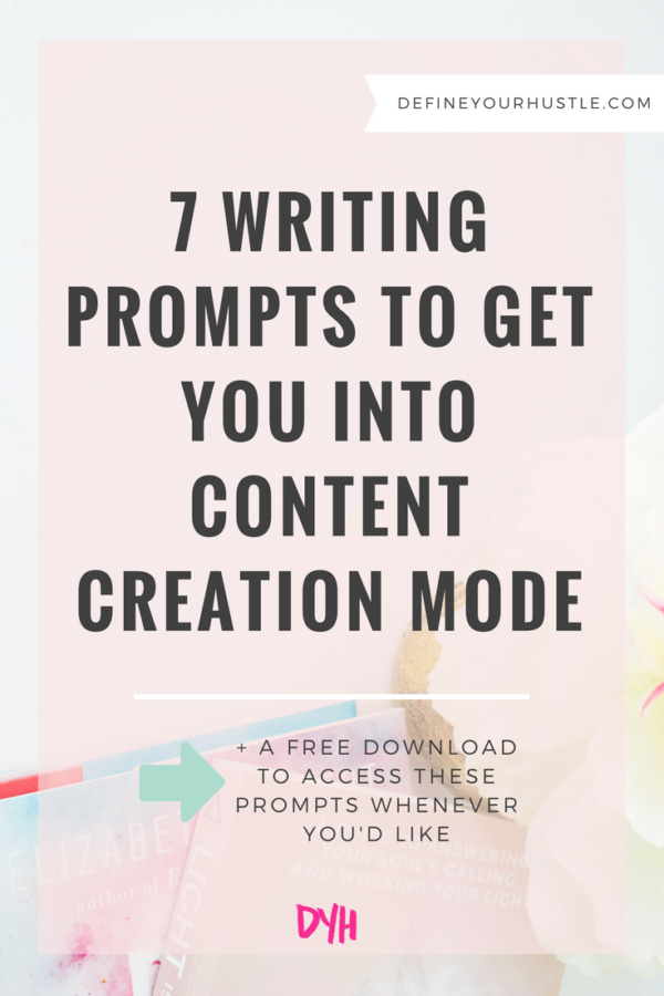 7 Writing Prompts to Get You Into Content Creation Mode
