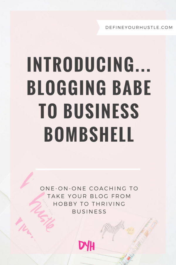 Introducing Blogging Babe to Business Bombshell & How It'll Change Your Online Presence