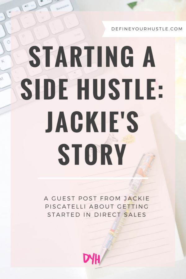 Starting a Side Hustle: Jackie's Story