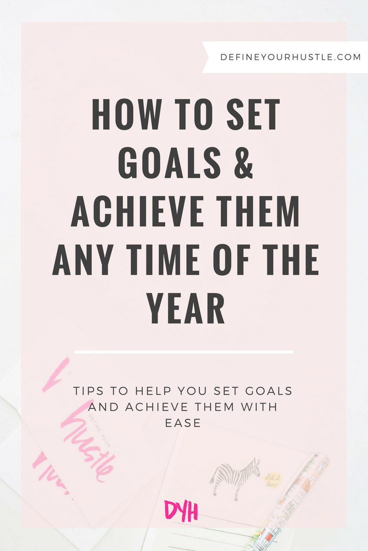how to set goals, how to achieve goals, setting and achieving goals