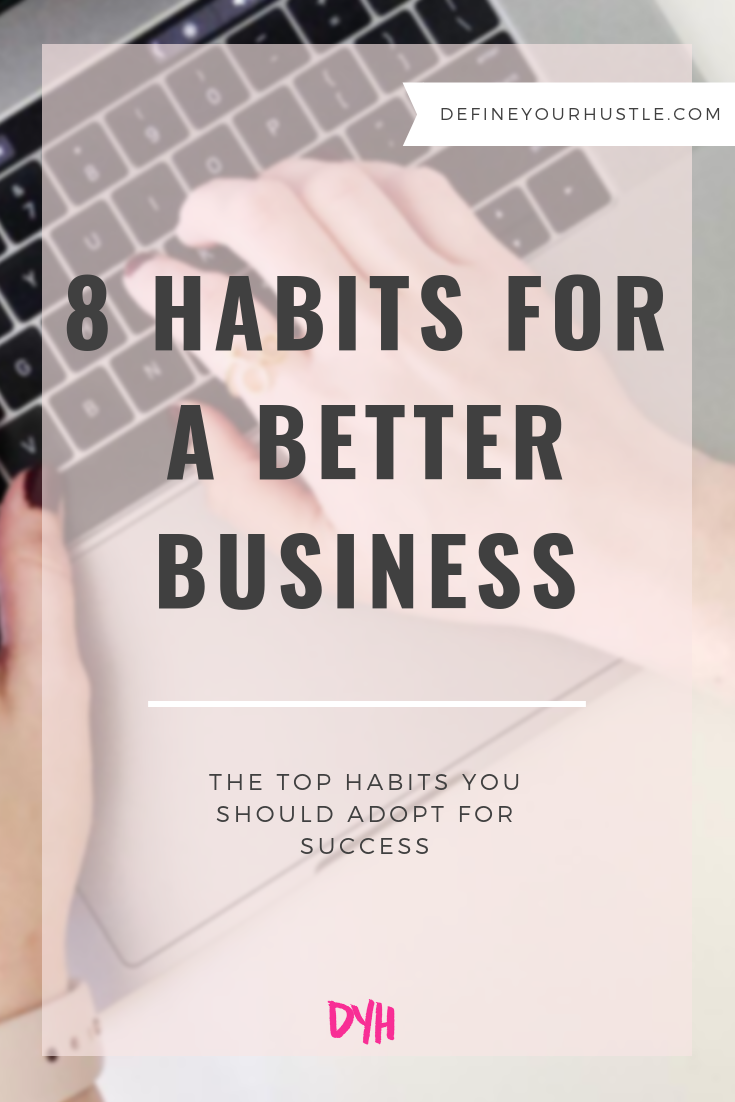 habits for a better business