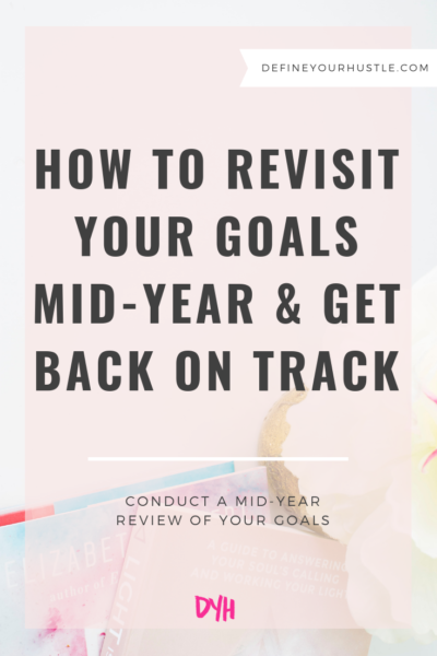 revisit your goals mid-year