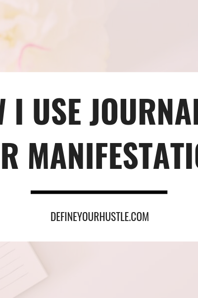journaling for manifestation